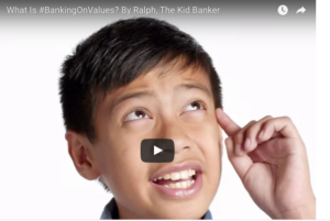 #BankingonValues What is it?