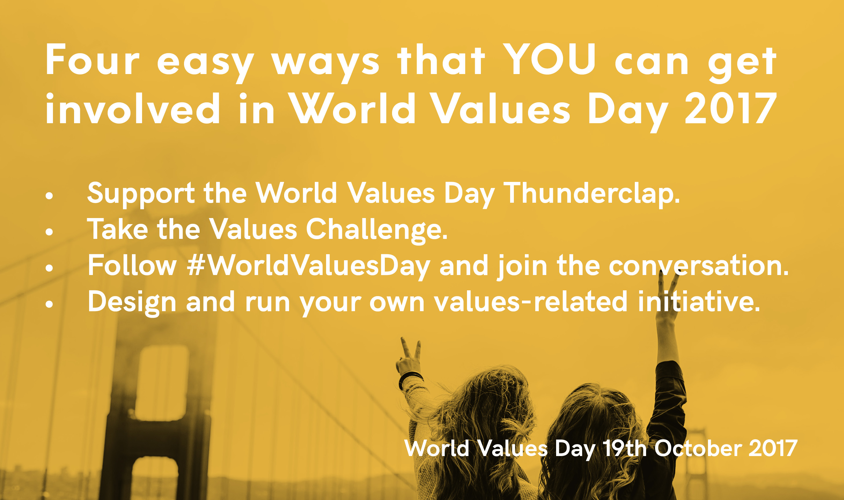 Four Easy Ways YOU Can Get Involved in World Values Day 2017